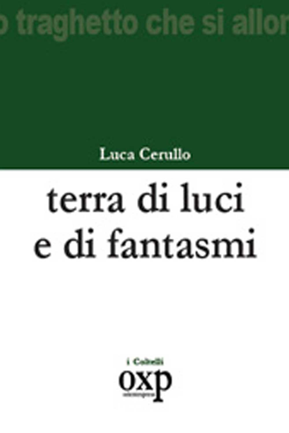 https://www.amazon.it/Terra-luce-fantasmi-Luca-Cerullo/dp/889500714X