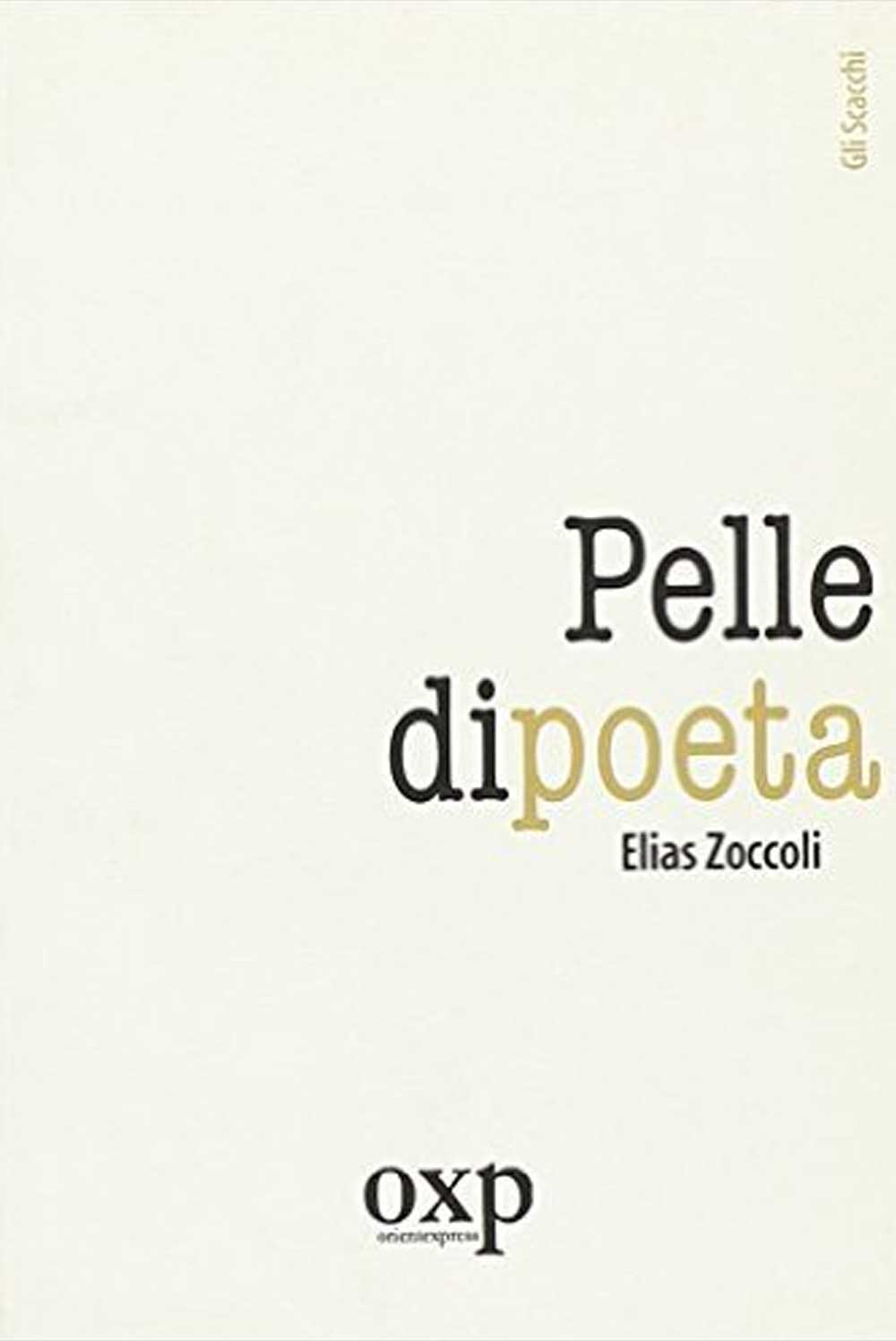 https://www.amazon.it/Pelle-poeta-Elias-Zoccoli/dp/8895007166