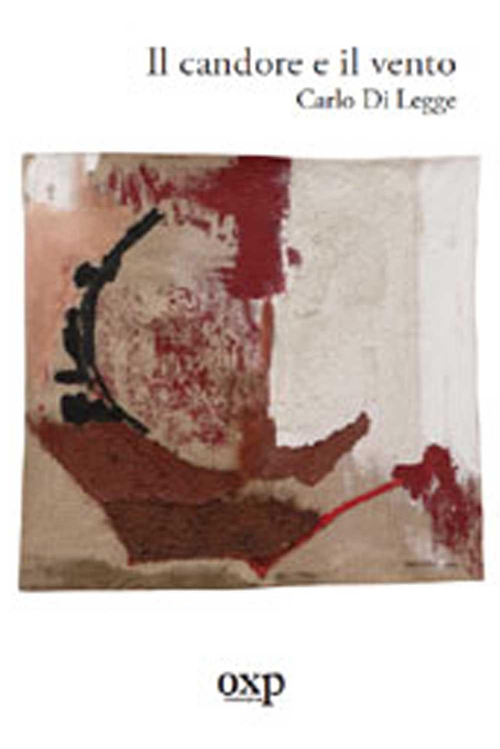 Il candore e il vento, di CarloDi Legge (Fuori Collana, 2008)
