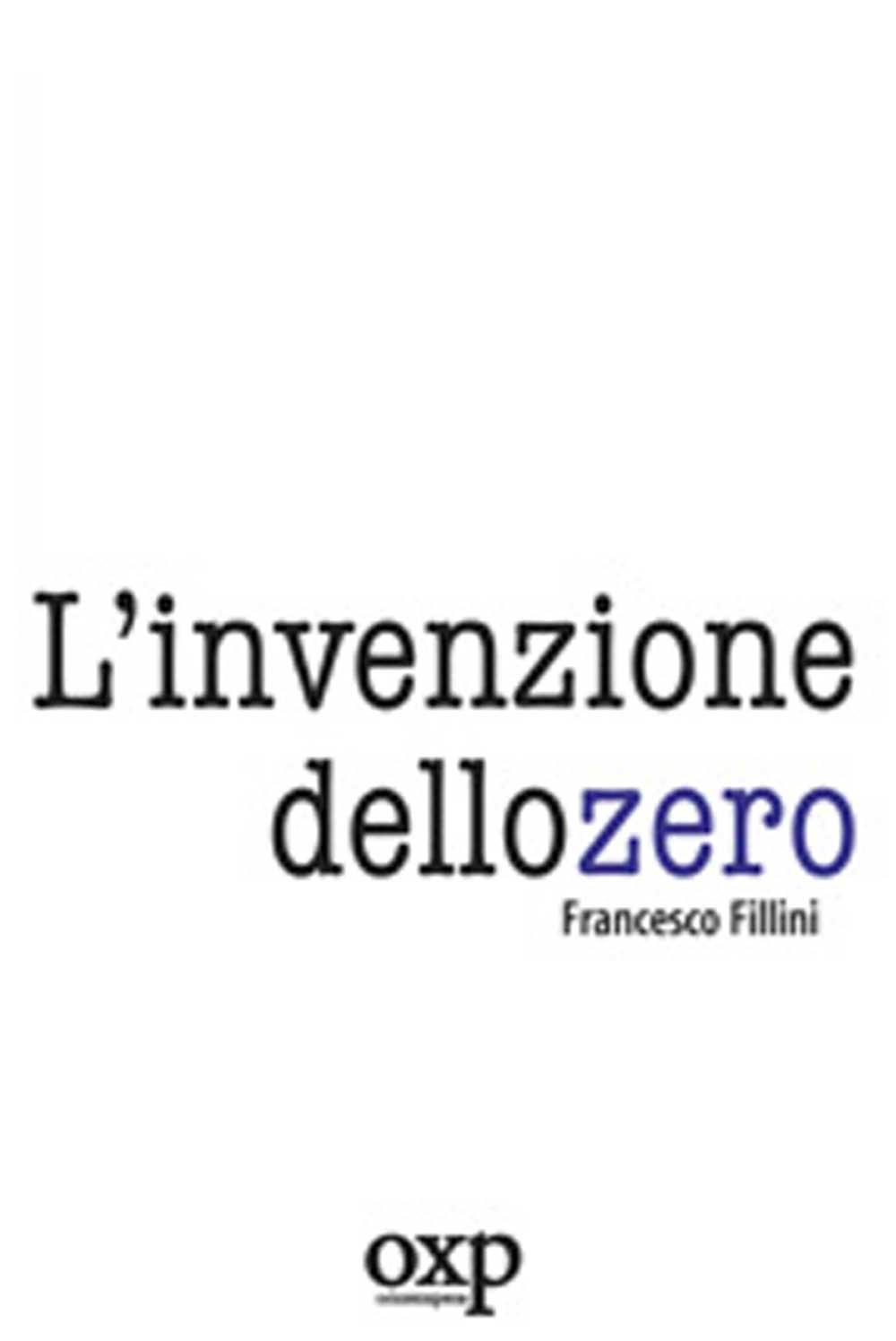 https://www.amazon.it/Linvenzione-dello-zero-Francesco-Fillini/dp/8895007042