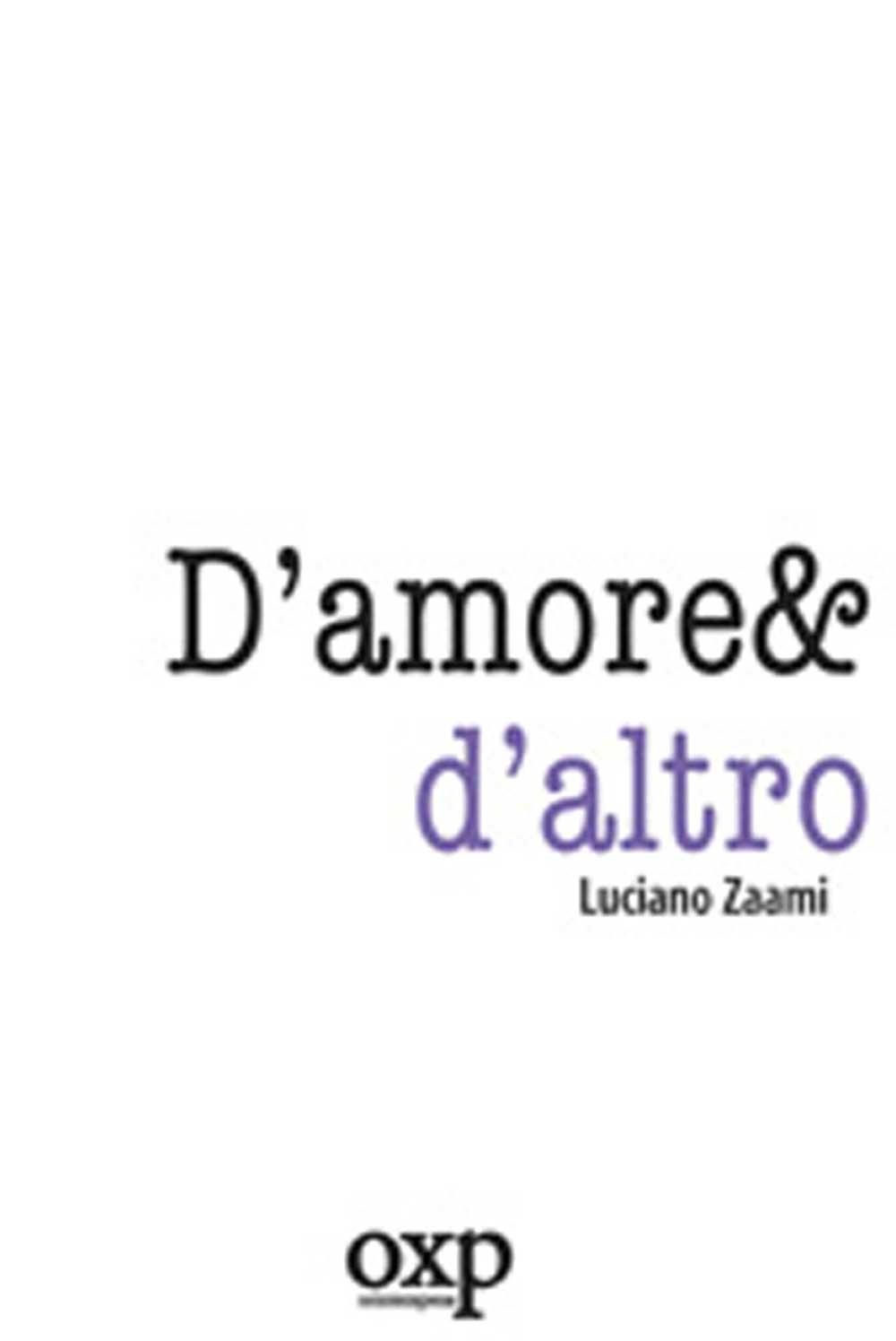 D'amore e d'altro, di LucianoZaami (Gli Scacchi, 2006)