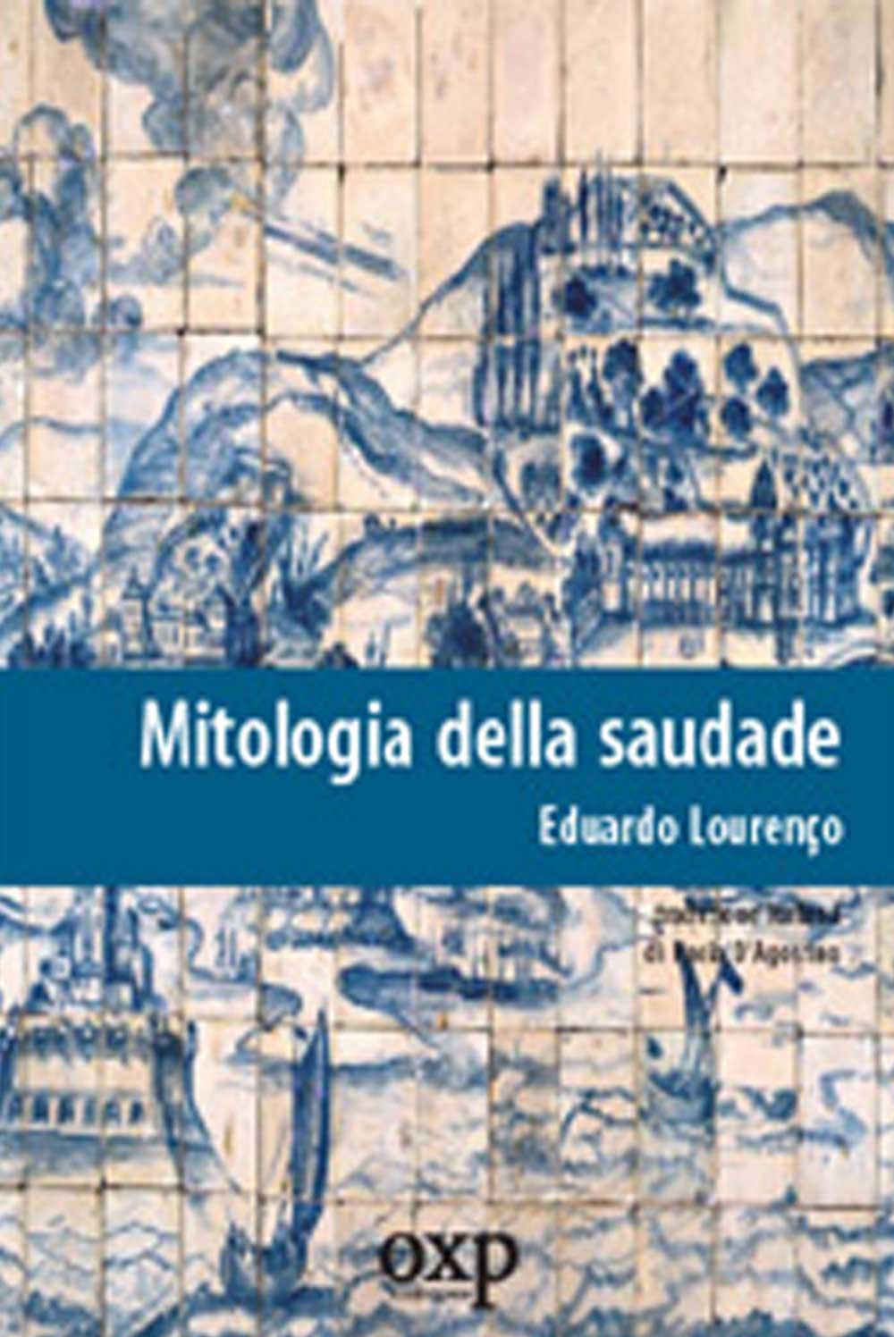 https://www.amazon.it/Mitologia-della-saudade-Eduardo-Louren%C3%A7o/dp/8895007069
